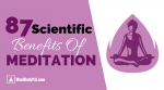 87 Scientific Benefits of Meditation (50+ Hours of Research)