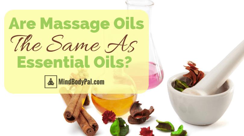 are massage oils the same as essential oils